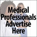 Medical Professionals click to inquire about advertising here